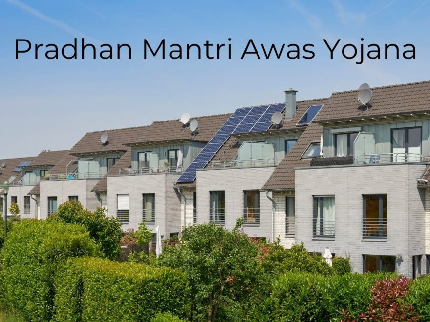 Pradhan Mantri Awas Yojana